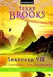 Shannara VIII Die Labyrinthe - Die Offenbarung - Terry Brooks, Andreas Helweg