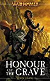 Honour of the Grave (Warhammer Novels)