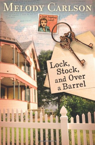 Image of Lock, Stock, and Over a Barrel (A Dear Daphne Novel)