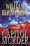 Capitol Murder: A Novel (Ben Kincaid) (034545149X) by Bernhardt, William