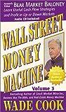 Wall Street Money Machine Vol. 3 (with Audio CD)