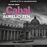 Cabal: Aurelio Zen, Book 3 (       UNABRIDGED) by Michael Dibdin Narrated by Michael Kitchen