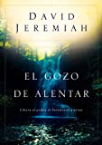 El Gozo de Alentar (Spanish Edition) (0789916169) by David Jeremiah