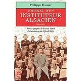 Un instituteur alsacien entre France et Allemagne : Journal, 1914-1951
