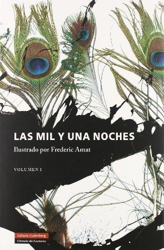 El Libro De Las Mil Noches Y Una Noche (Vol. 1)