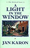 A Light in the Window (The Mitford Years, Book 2) (074592803X) by Karon, Jan