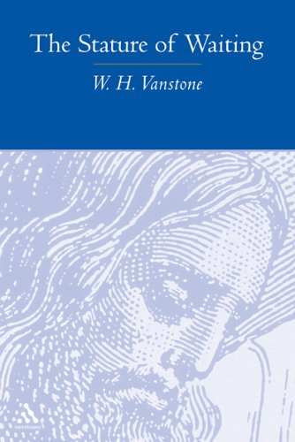 The Stature of Waiting, W. H. VANSTONE