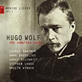 Hugo Wolf: The Complete Songs - Volume 1: Mörike Lieder part 1