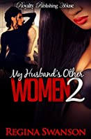 My Husband's Other Women 2 [Kindle Edition]