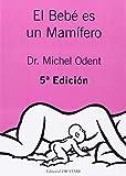 Bebe es un mamifero, el (5ª ed.)