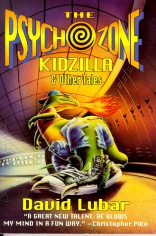 Image for Psychozone Kidzilla & Other Tales