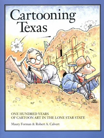 CARTOONING TEXAS, M Forman