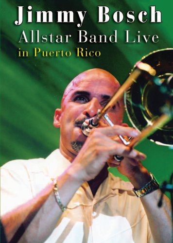 jimmy-bosch-allstar-band-live-in-puerto-rico