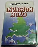 Invasion Road (030430543X) by Warner, Philip