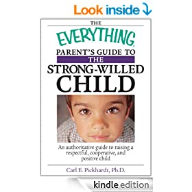 Everything Parent's Guide To The Strong-Willed Child (Everything�)