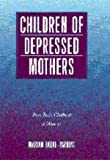 Children of Depressed Mothers: From Early Childhood to Maturity