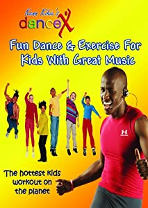 DanceX: Fun Dance & Exercise For Kids With Great Music from Group One Fitness