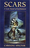 img - for Scars: A Lost Novel of Earthdawn book / textbook / text book