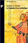 La Kabbale et sa symbolique par Scholem