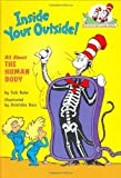 Inside Your Outside: All About the Human Body (Cat in the Hats Learning Library)