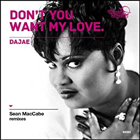 Don't You Want My Love (Sean McCabe Good Vibrations Instrumental Mix)