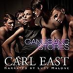 Gangbang Stories | Carl East