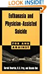 Euthanasia and Physician-Assisted Sui...