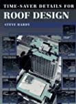Time-Saver Details for Roof Design