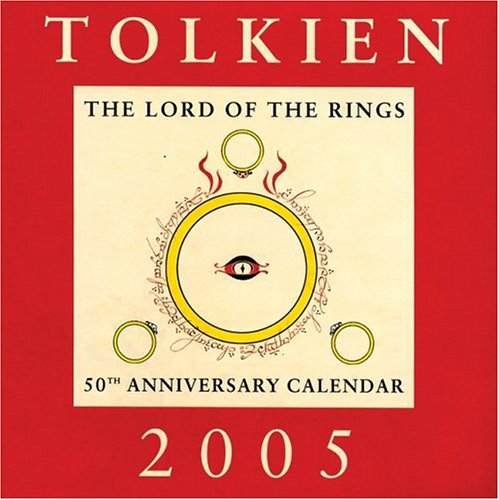 Tolkien Calendar 2005: The Lord of the Rings 50th Anniversary Calendar
