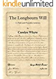The Longbourn Will: A Pride and Prejudice variation