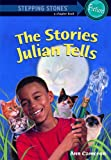 The Stories Julian Tells (Stepping Stone Chapter Books) (0394943015) by Cameron, Ann