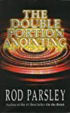 img - for The Double Portion Anointing book / textbook / text book