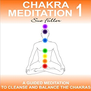 Chakra Meditation Class 1: An easy to follow guided meditation. | [Sue Fuller]