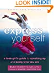 Express Yourself: A Teen Girl's Guide...