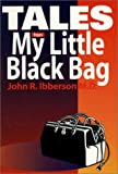 Tales from My Little Black Bag
