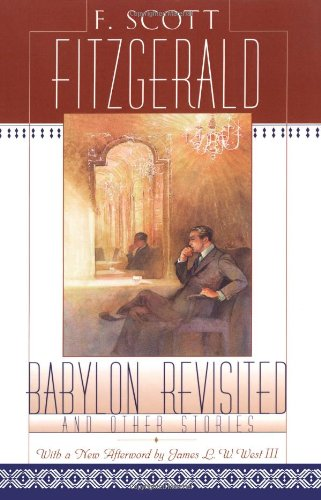 Babylon Revisited and Other Short Stories by F. Scott Fitzgerald