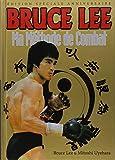 Bruce Lee : Ma méthode de combat, édition spéciale souvenir 1973-2013