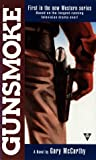 img - for Gunsmoke 1: The Novel book / textbook / text book