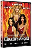 Behind the Camera - Charlie's Angels