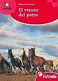 El Verano del Potro (Spanish Edition)
