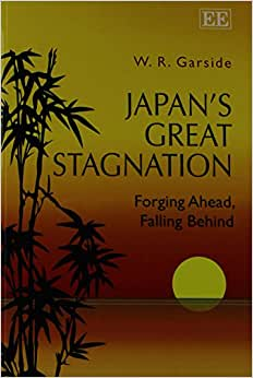 Japan's Great Stagnation: Forging Ahead, Falling Behind