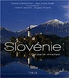 echange, troc Sophie Massalovitch, Jean-Marie Boëlle - Slovénie : L'Europe en miniature