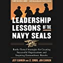 Leadership Lessons of the Navy Seals (       UNABRIDGED) by Jeff Cannon Narrated by Michael Prichard