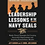 Leadership Lessons of the Navy Seals | Jeff Cannon