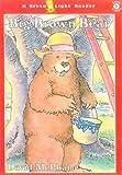 Big Brown Bear (Green Light Reader - Level 1) (0613157354) by McPhail, David M.
