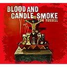 Blood & Candle Smoke