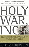 img - for Holy War, Inc.: Inside the Secret World of Osama bin Laden book / textbook / text book