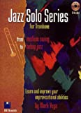 Jazz Solo Series for Trombone (Book/Audio CD)