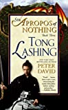 Tong Lashing: Sir Apropos of Nothing Book 3