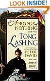 Tong Lashing: Sir Apropos of Nothing Book 3